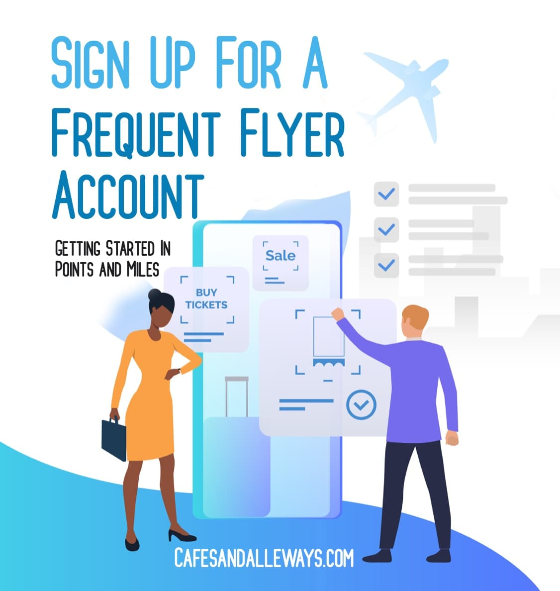 Sign Up For A Frequent Flyer Account (or other rewards program).