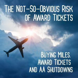 Risk of Award tickets
